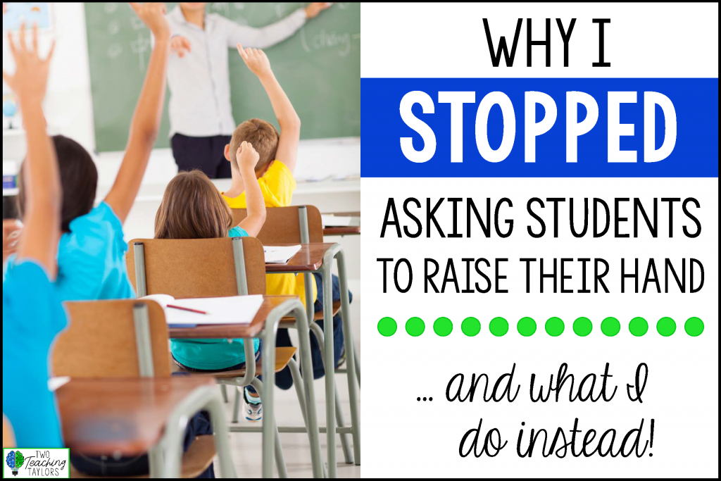 Why I stopped asking students to raise their hands, and what I do instead. Five student engagement strategies that work.