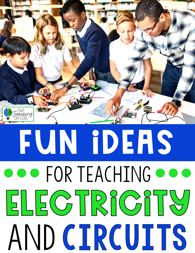 Fun Ideas for Teaching Electricity and Circuits