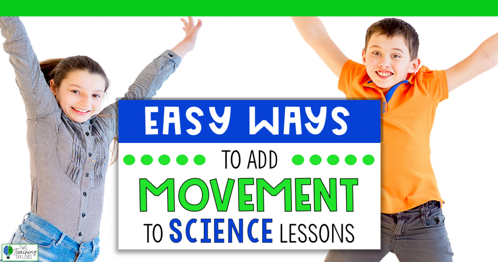 Easy Ways to Add Movement to Your Science Lessons