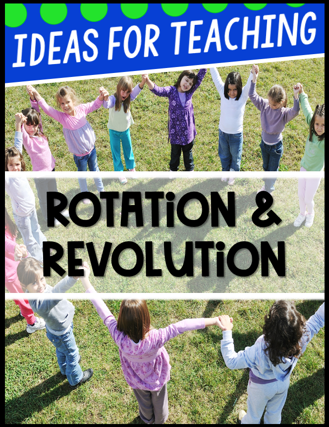Ideas for Teaching Rotation and Revolution with body modeling