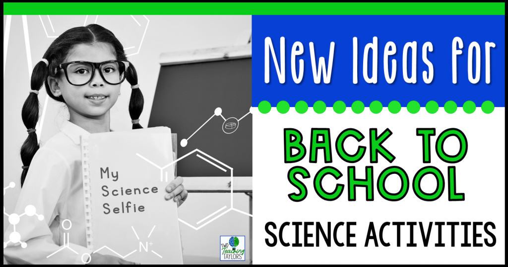 BACK TO SCHOOL SCIENCE ACTIVITIES